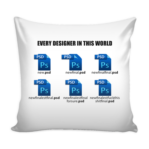 Every Designer in this world pillow - Design Resources