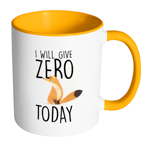 I will give zero fox today mug - Design Resources