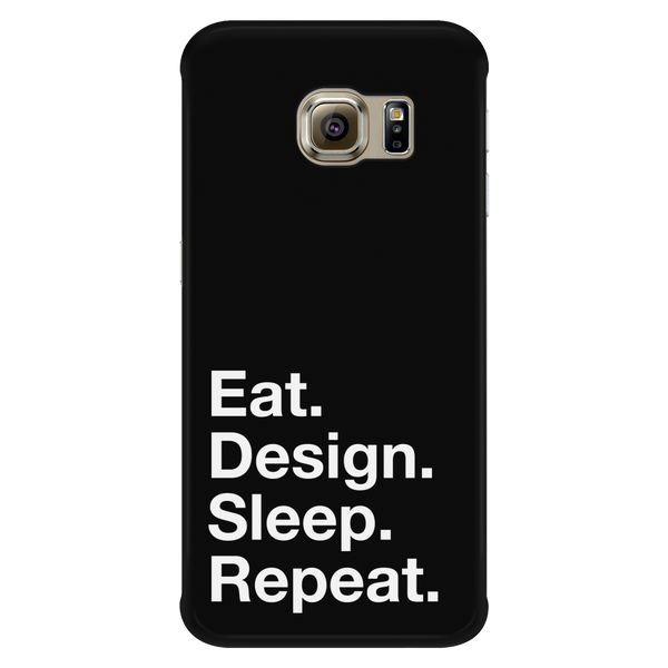 Eat design sleep repeat phone case - Design Resources