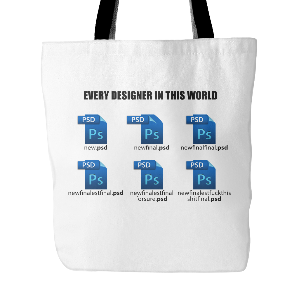 Every Designer in this world tote bag - Design Resources