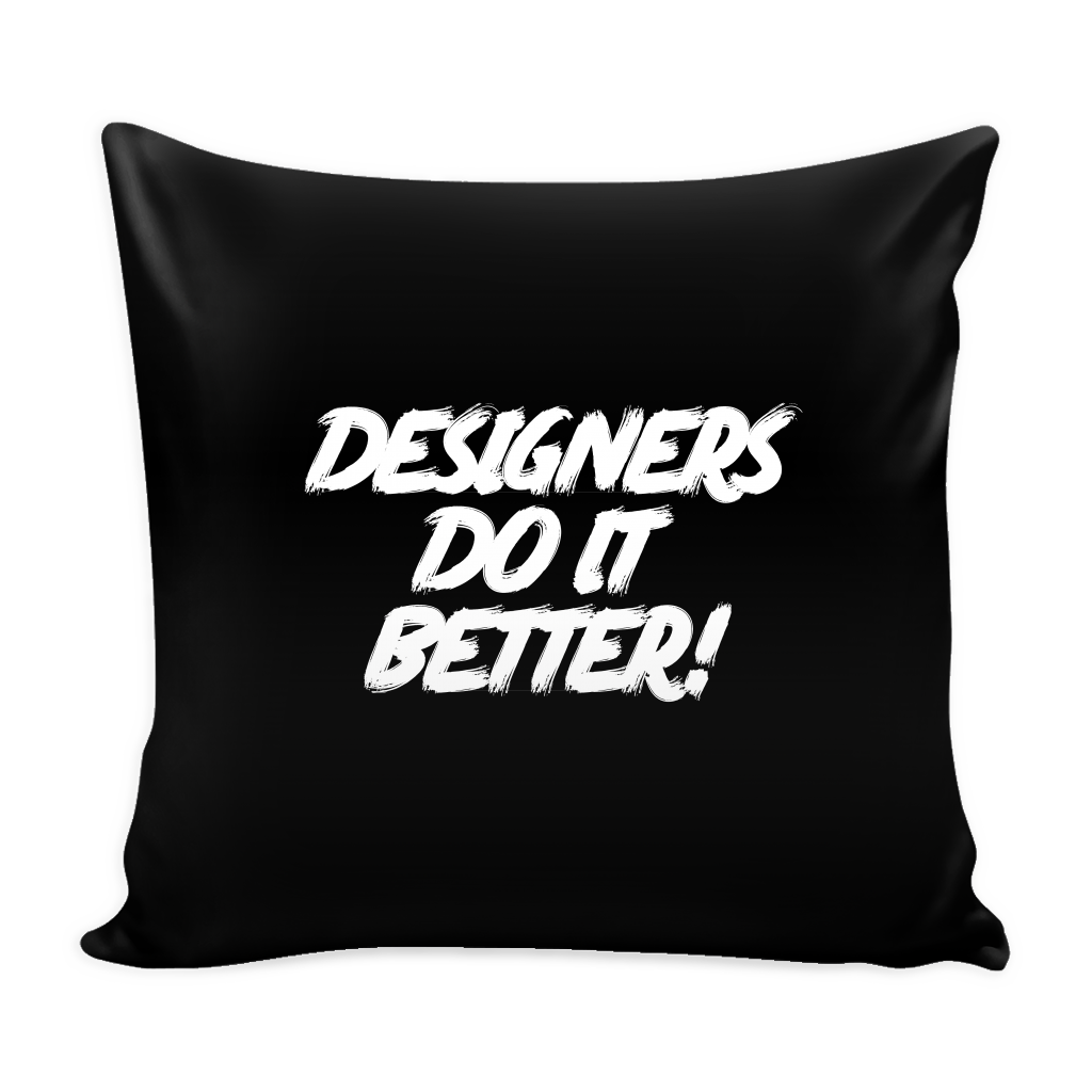 Designers do it better pillow - Design Resources