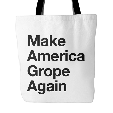 Make America Grope Again Tote Bag