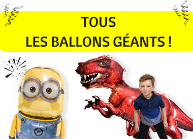 Nos supers ballons géants !