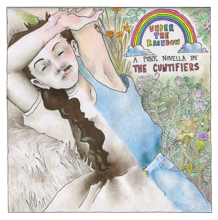 Cuntifiers, Under the Rainbow CD