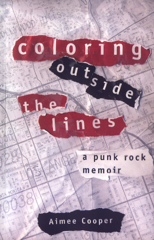 Coloring Outside the Lines: A Memior, by Aimee Cooper