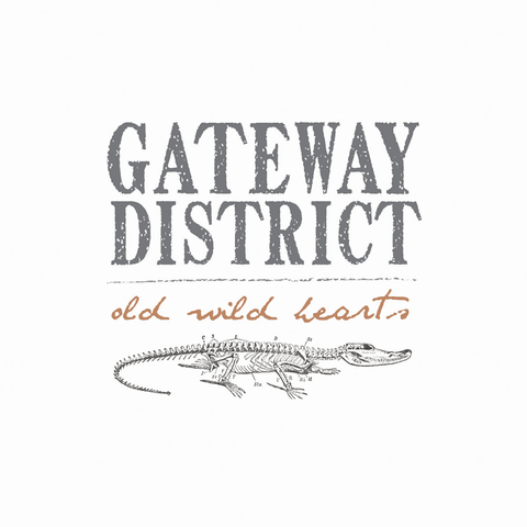 Gateway District, Old Wild Hearts LP