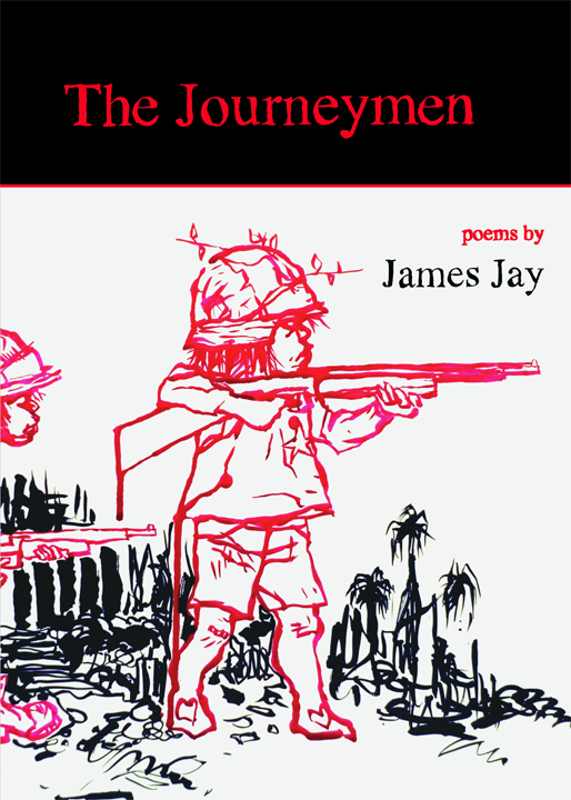 The Journeymen, poems by James Jay