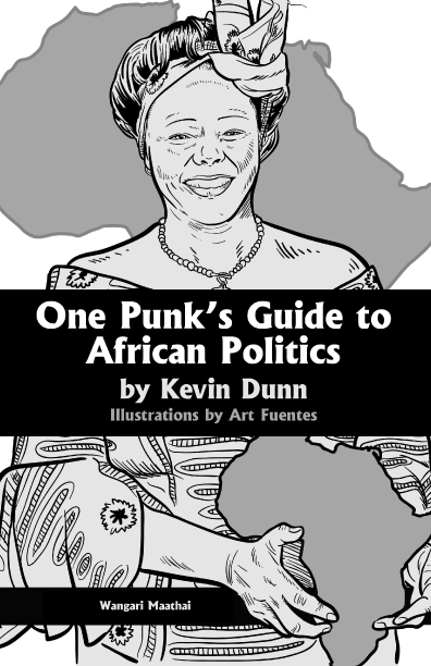 One Punk's Guide to African Politics, By Kevin Dunn