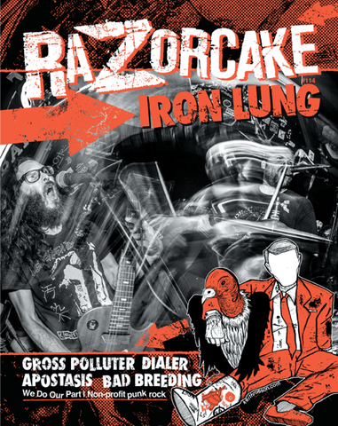 Razorcake 114, featuring Iron Lung, Gross Polluter, Dialer, Apostasis, and Bad Breeding