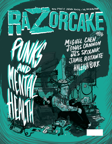 Razorcake #106 - Punks and Mental Health