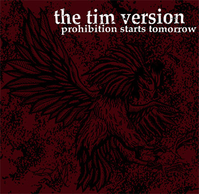 Tim Version, Prohibition Starts Tomorrow LP