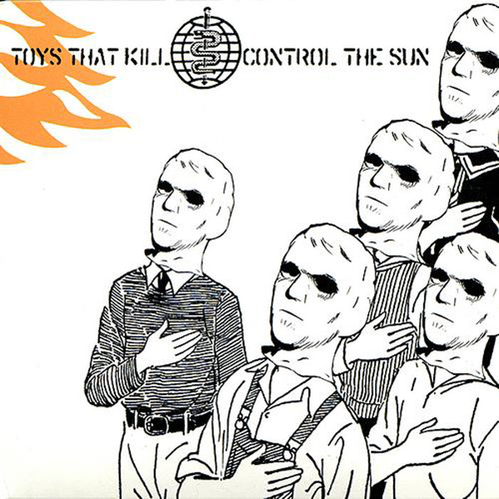 Toys That Kill, Control the Sun LP
