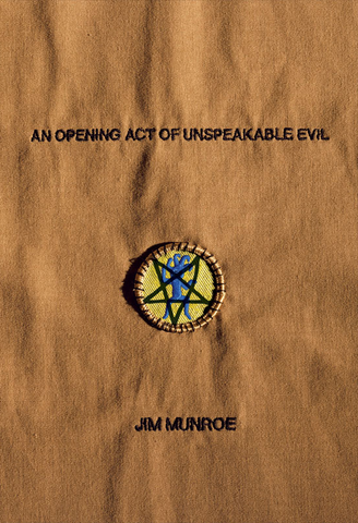 An Unspeakable Act of Evil, by Jim Munroe