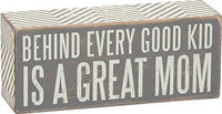 "Primitives By Kathy Gray Decorative Box Sign ""Great Mom"""
