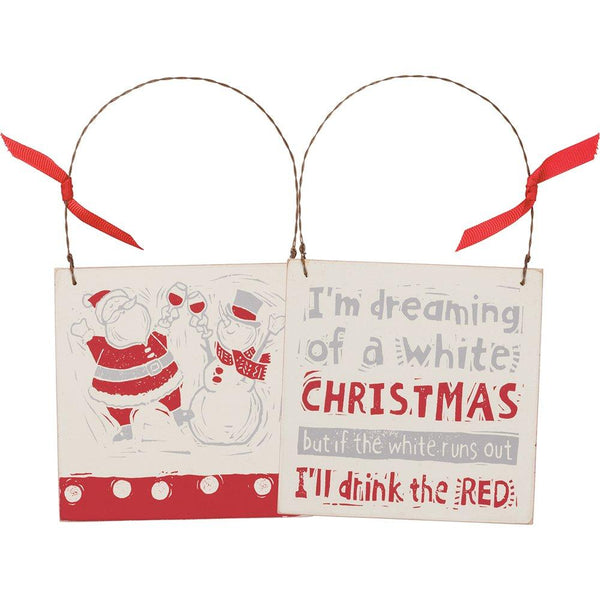4.5In Square Christmas Ornament With Ribon - I'll Drink The Red