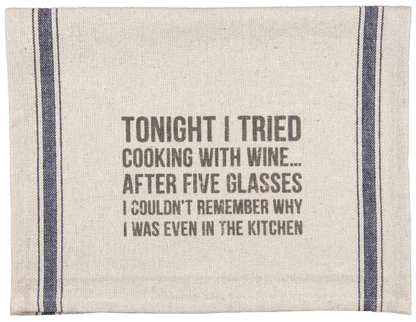 Tonight I Tried Cooking with Wine Dish Towel From Primitives By Kathy