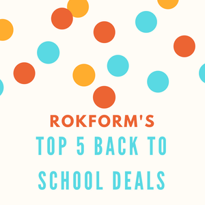 Rokform's Rundown of Sweet Back To School Deals