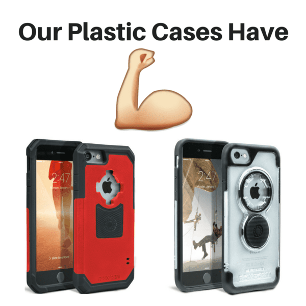 Our Plastic Cases Have Muscle