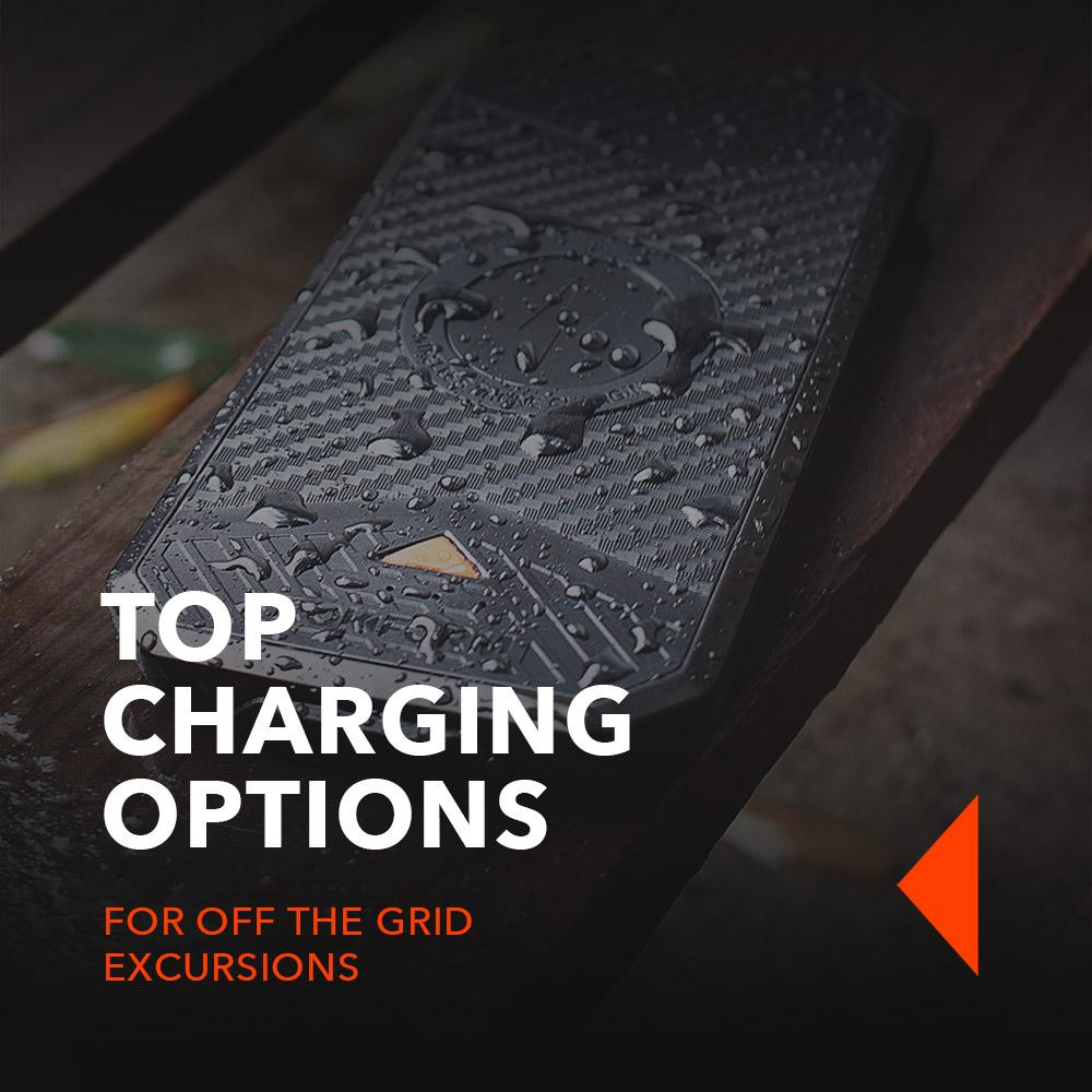 Top charging options for off-the-grid excursions