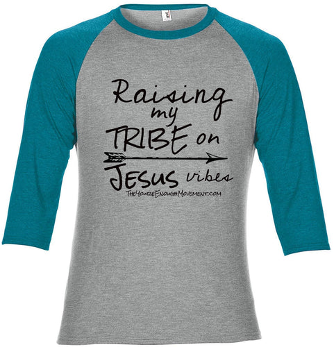 Raising My Tribe on Jesus Vibes