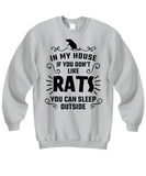If you don't like rats you can sleep outside - funny rats shirt