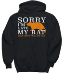 My Rat Was Sitting On Me - Funny Ratty Shirt