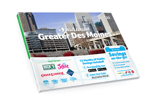 Greater Des Moines, IA 2020 SaveAround<sup>®</sup> Coupon Book