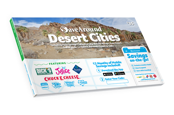 Desert Cities, CA 2020 SaveAround<sup>®</sup> Coupon Book
