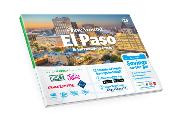 El Paso & Surrounding Areas, TX 2020 SaveAround® Coupon Book