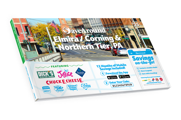 Elmira / Corning, NY & Northern Tier, PA 2020 SaveAround® Coupon Book