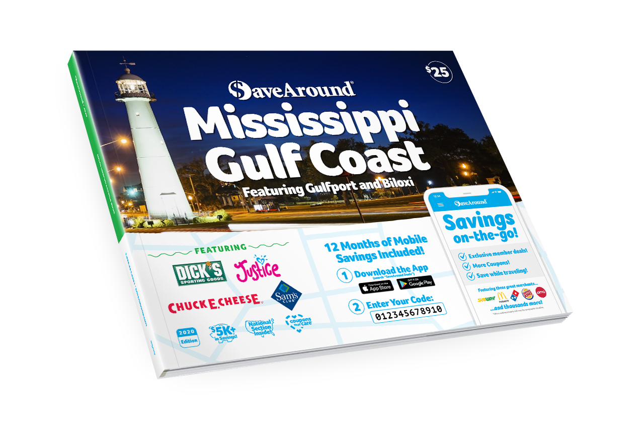 Mississippi Gulf Coast, MS 2020 SaveAround<sup>®</sup> Coupon Book