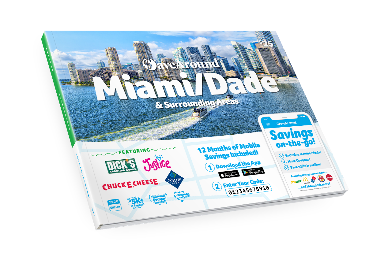 Miami/Dade & Surrounding Areas, FL 2020 SaveAround<sup>®</sup> Coupon Book