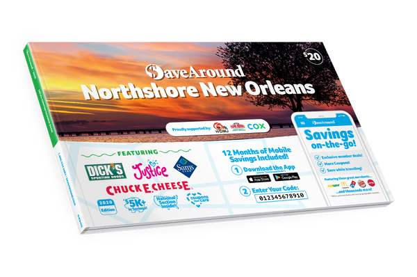 Northshore New Orleans, LA 2020 SaveAround® Coupon Book