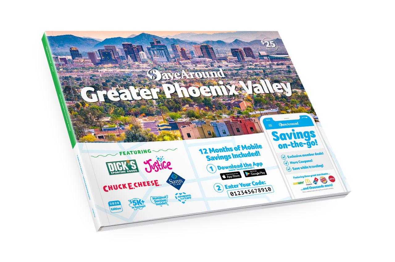 Greater Phoenix Valley, AZ 2020 SaveAround<sup>®</sup> Coupon Book