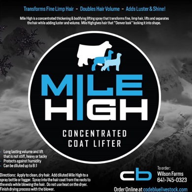 Mile High Concentrated Coat Lifter for Livestock - 1 Pint