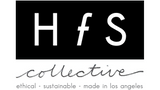 HFS Collective - ethical ~ sustainable ~ made in los angeles