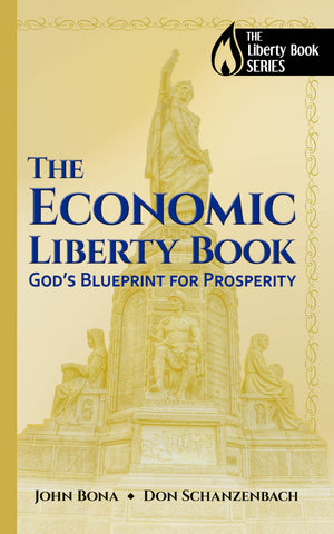 The Economic Liberty Book (paperback) - The Story of Liberty Press