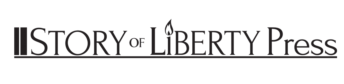 The Story of Liberty Press