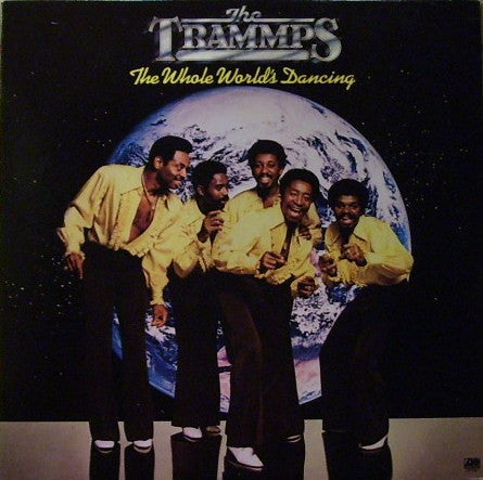 The Trammps - The Whole Worlds Dancing