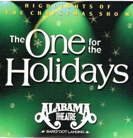 "ALABAMA THEATRE "" The One for the Holidays' cd"
