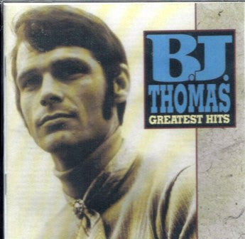 B.J. Thomas  Greatest Hits