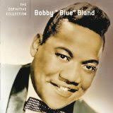 BOBBY BLUE BLAND : Definitive Collection