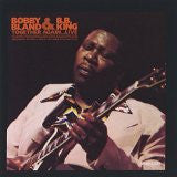 B.B. King & Bobby Bland - Together Again Live