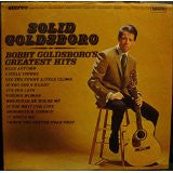BOBBY GOLDSBORO: Grt.Hits -Solid Goldsboro