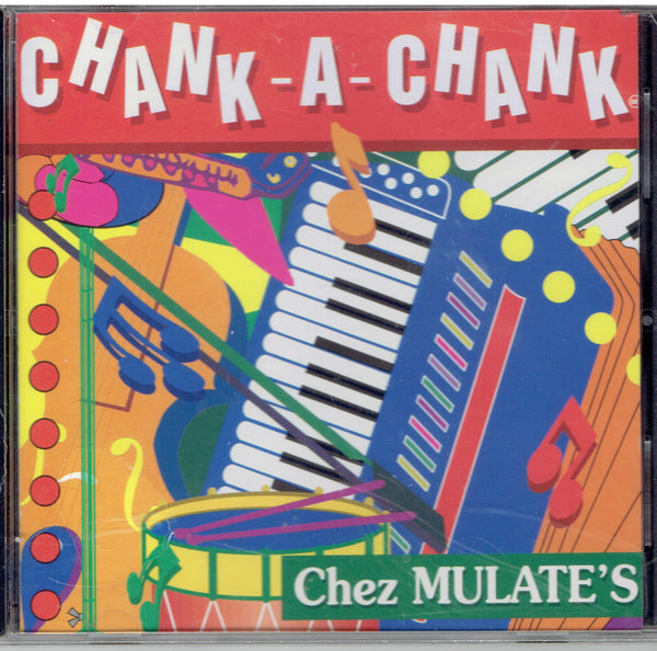 CHANK A CHANK  Chez Mulates