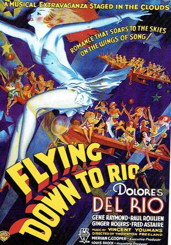 FLYING DOWN TO RIO with Fred Astaire & Ginger Rogers