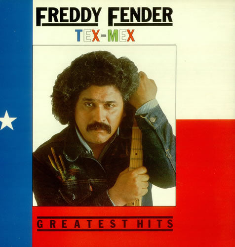 Freddy Fender - Tex-Mex