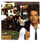 HUEY LEWIS & THE NEWS : Sports
