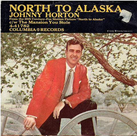 "JOHNNY HORTON "" North to Alaska / The Mansion You Sto"