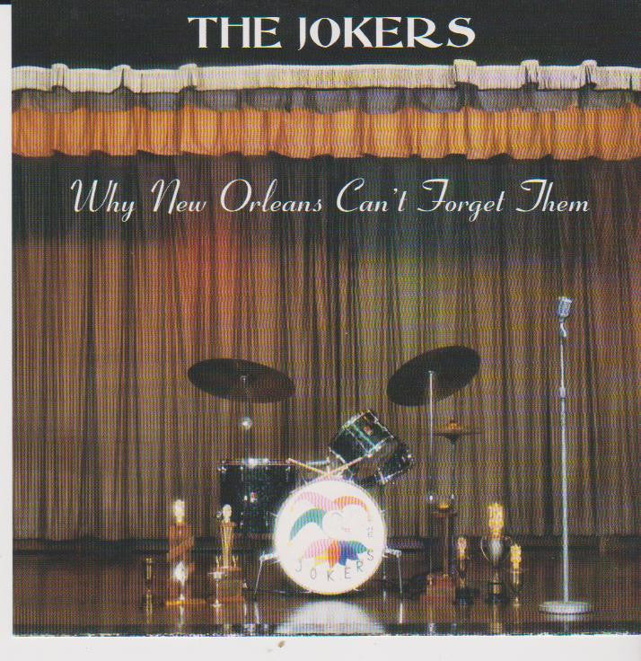 JOKERS,The : Why New Orleans can't Forget Them